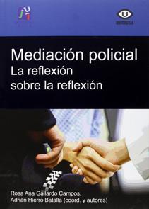 Mediación Policial. La reflexión sobre la reflexión